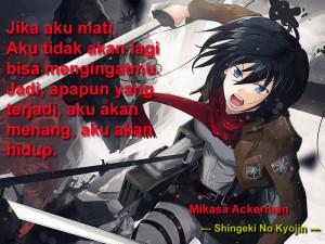 Anime Quotes: Mikasa Ackerman [SHINGEKI NO KYOJIN]