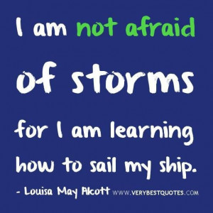 Motivational quotes strength quotes i am not afraid of storms