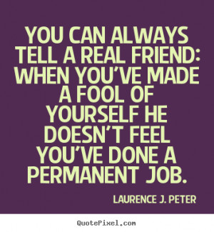 More Friendship Quotes | Love Quotes | Success Quotes | Life Quotes