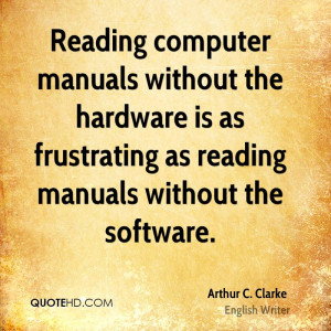 manuals without the hardware is as frustrating as reading manuals ...