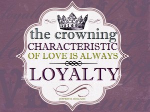 Loyalty Quotes And Sayings...