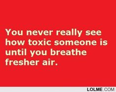 Oh how true this is!!! Remove yourself from negativity and toxic ...