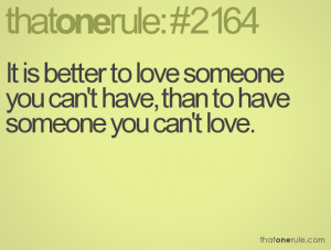 Quotes About Loving Someone You Can T Have Quotes About Lov