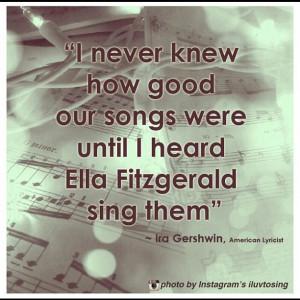... Ella Fitzgerald sing them