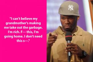 Dumb Celebrity Quotes – 50 Cent