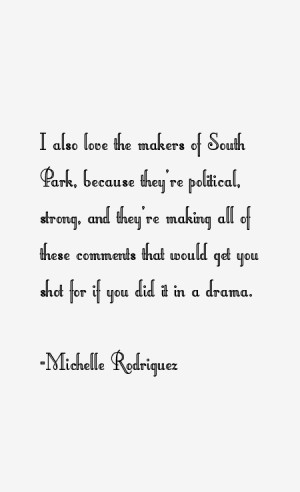 Michelle Rodriguez Quotes & Sayings