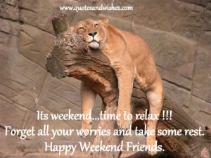 child over your weekends have an enjoyable weekend folks