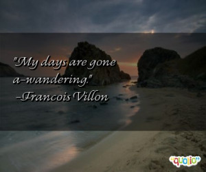... francois villon 258 people 99 % like this quote do you share on