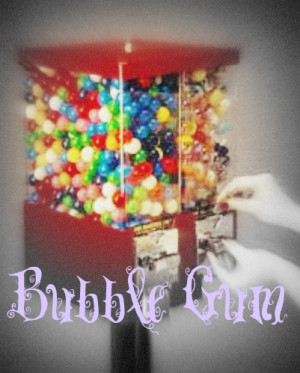 Bubble Gum Machine Beccaxz