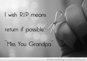 Miss You Grandpa