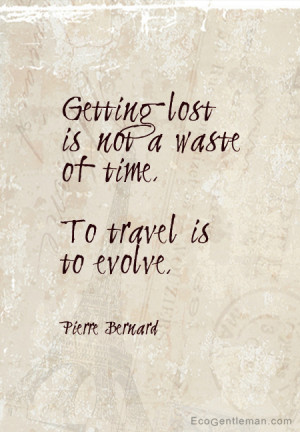 ... time To travel is to evolve - graphic quotes design by Eco Gentleman2