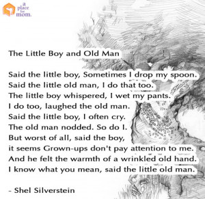The Little Boy and Old Man Quote by Shel Silverstein