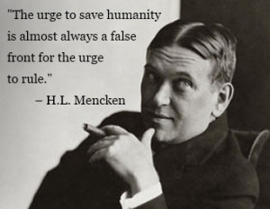 ... and iconoclast H. L. Mencken was known for his wit and cynicism