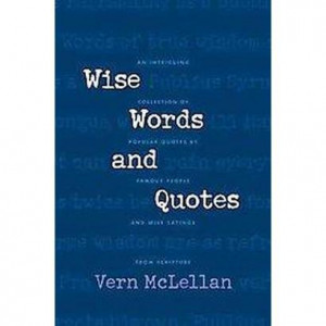 Wise Words and Quotes (Paperback)