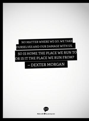 dexter dexter morgan quotes