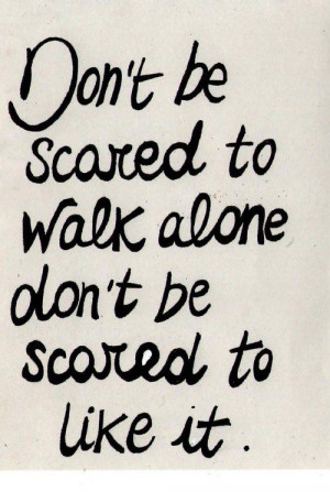 like it that wayLife Quotes, Inspiration Words, Im Scared Quotes, John ...