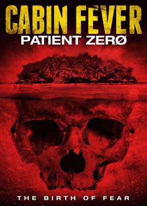 Cabin Fever: Patient Zero (US - DVD R1 | BD RA)