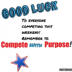 Good luck this weekend #athletes! #CompetewithPurpose #sports #sport # ...
