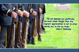 In honor of Veteran's Day a quote from a great veteran & hero, JFK.
