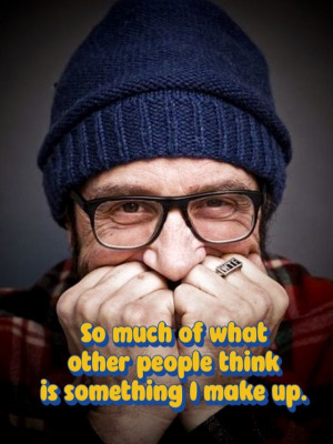 Marc Maron- Ha, truth! His comedy isn't so much laugh-out-loud, but ...