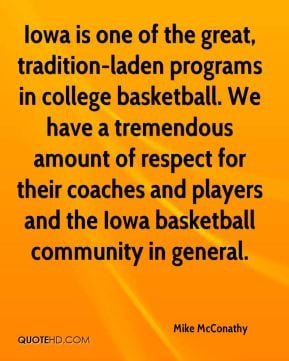 Mike McConathy - Iowa is one of the great, tradition-laden programs in ...