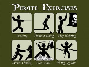 Pirate Funny | Funny Pirate Sayings: Pirate Exercise, Pirates ...