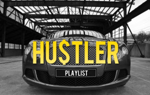 Playlist: Hustlers' Motivation Mix