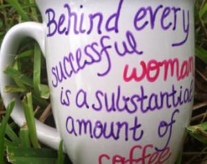 Cute Coffee Quotes Quote coffee mug, cute