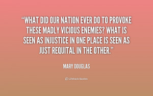 quote-Mary-Douglas-what-did-our-nation-ever-do-to-156147.png