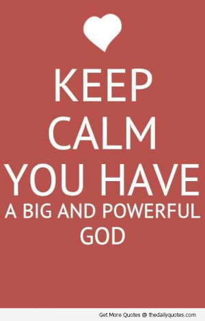 god-lord-keep-calm-quotes-pics-images-pictures-quote-saying-images.jpg