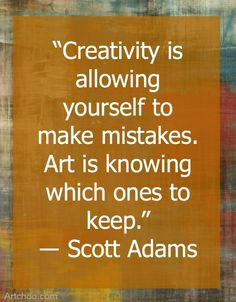 beautiful quote from # scottadams about # creativityandart more quotes ...
