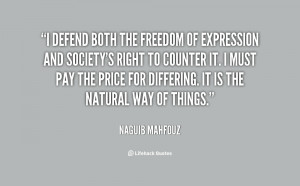 quote-Naguib-Mahfouz-i-defend-both-the-freedom-of-expression-25064.png