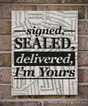 Gift!! Stevie Wonder : Signed, Sealed, Delivered I'm Yours - Lyrics ...