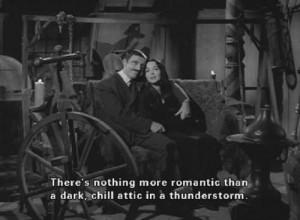 Morticia & Gomez: gothic romantic quotes