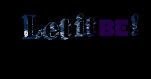 Quotes Picture: let it be !