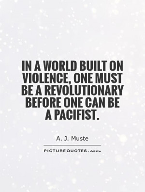 revolution quotes violence quotes a j muste quotes