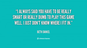 You Play Games Quotes