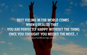 Best feeling in the world comes when u realize that you are perfectly ...