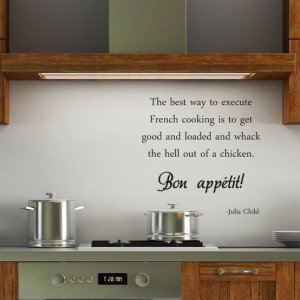 Julia Childs quote.