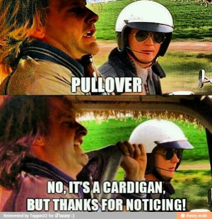 Pullover? ha ha, great Dumb and Dumber quote.