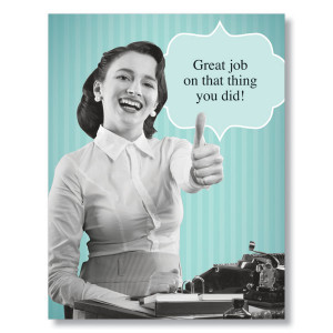 Great Job Funny Work Humorous co-worker great job! cards view larger ...