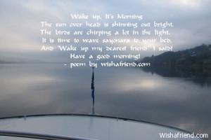Wake up, It's MorningThe sun