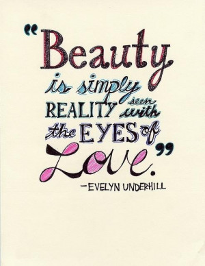 Beauty is simply reality beauty quote