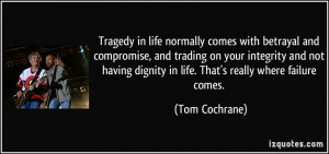 quote-tragedy-in-life-normally-comes-with-betrayal-and-compromise-and ...