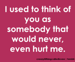 You Hurt Me Quotes Smile you are beautiful