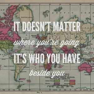 Traveling Quotes With Friends Some travel quotes with a