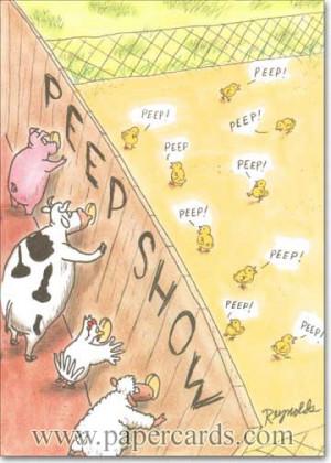 Funny Easter Card - FRONT: PEEP SHOW peep! peep! peep! peep! peep ...