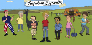Napoleon Dynamite' Movie Quotes Some of the Best Lines from