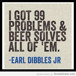 Earl Dibbles Jr Quote On Beer 500x504jpg picture