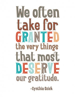 Take for Granted Quotes – Taking things for Granted – Quote - We ...